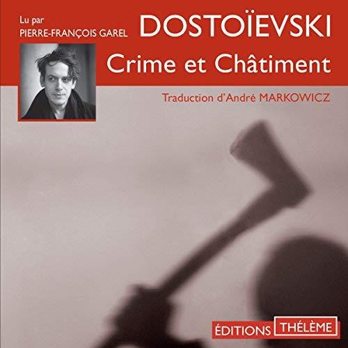 Crime et châtiment F.M. Dostoïevski