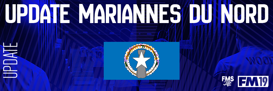 Football Manager 2019 League Updates - [FM19] Northern Mariana Islands (D3)