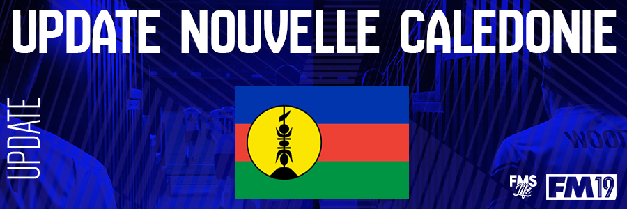 Football Manager 2019 League Updates - [FM19] New Caledonia (D2)