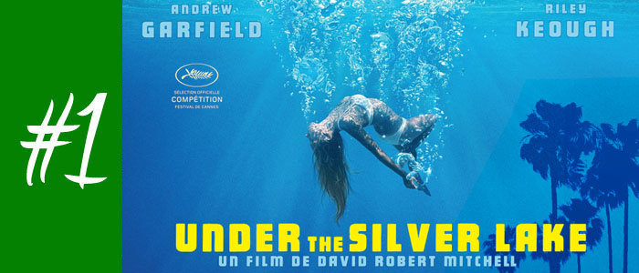 UNDER THE SILVER LAKE de David Robert Mitchell