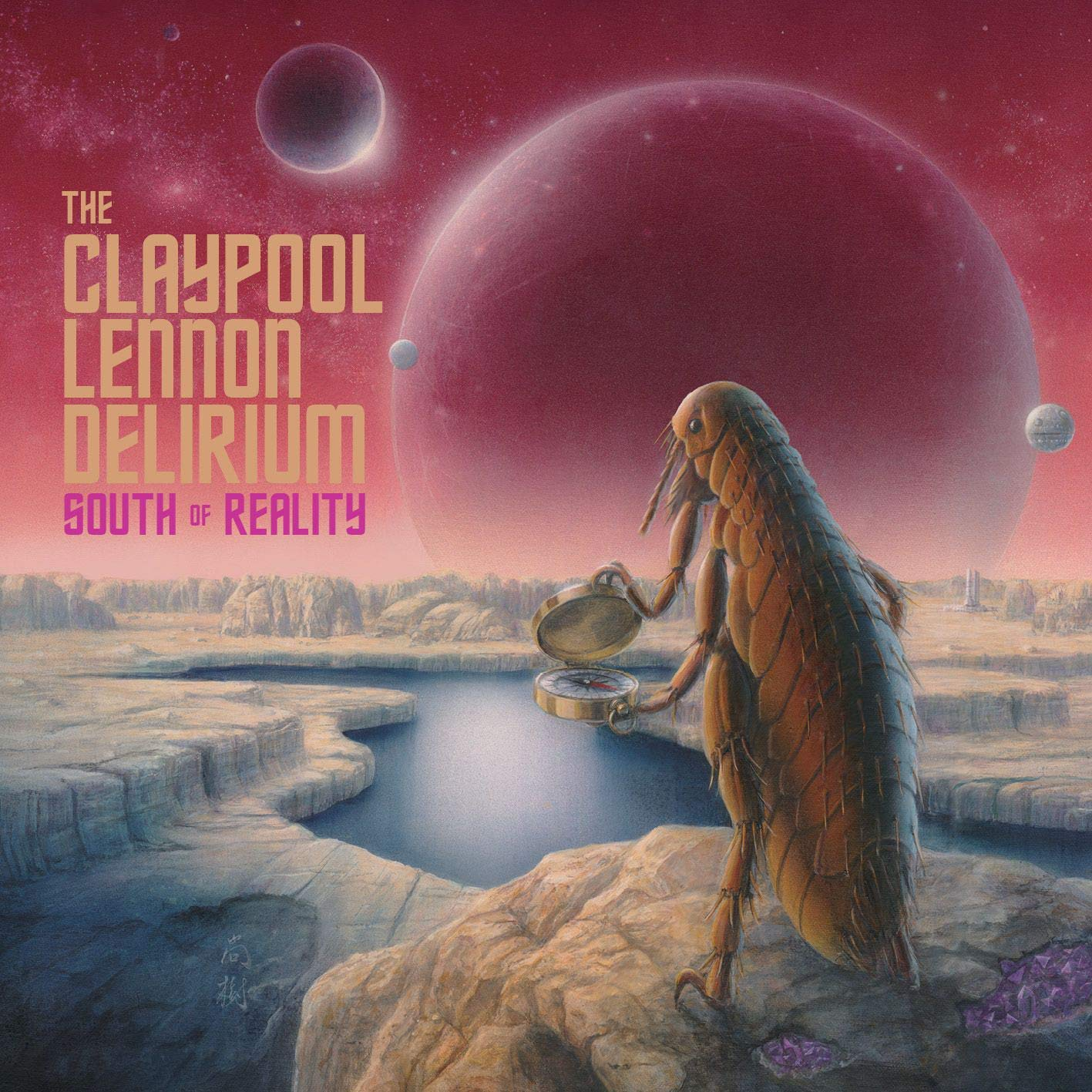 The Claypool Lennon Delirium : South Of Reality