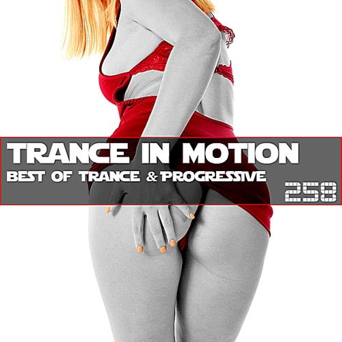 Trance In Motion Vol.258 (Version complète) (2019)