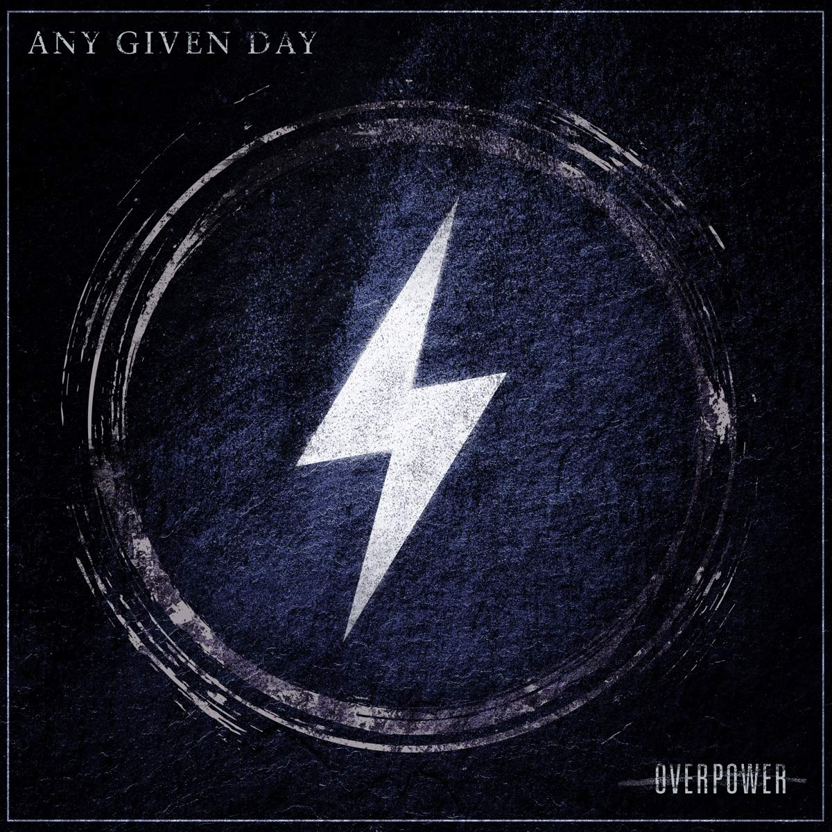 Any Given Day : Overpower
