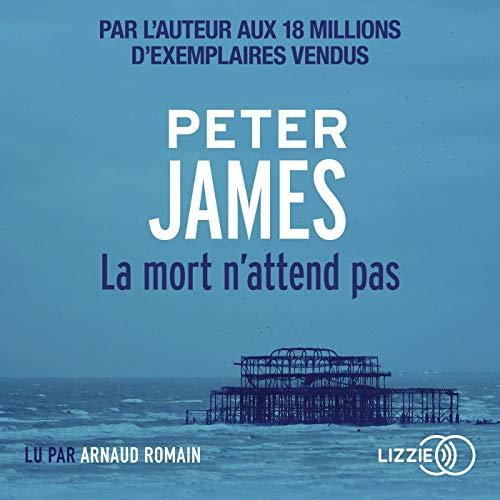 La mort n'attend pas (Série Roy Grace 5 ) - Peter James