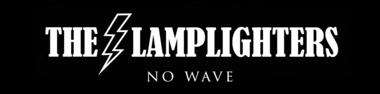 The Lamplighters - No Wave