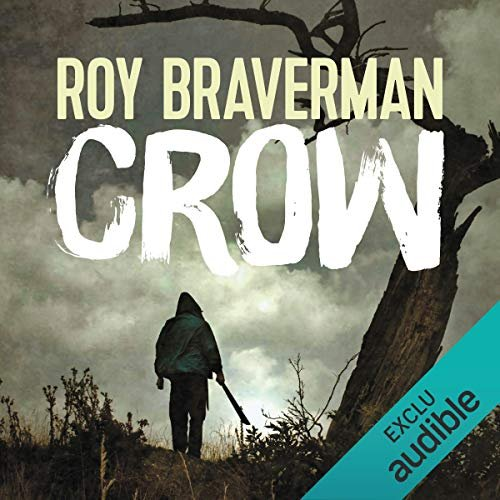 Crow - Hunter 2 Roy Braverman alias Ian Manook