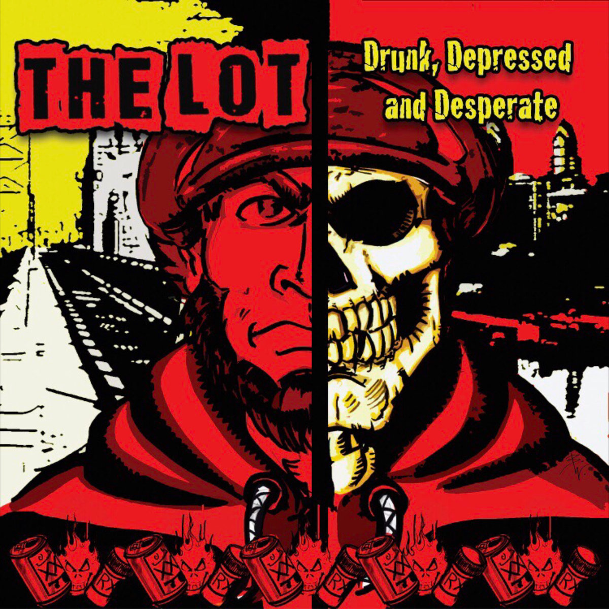 The Lot - Drunk, Depressed and Desperate