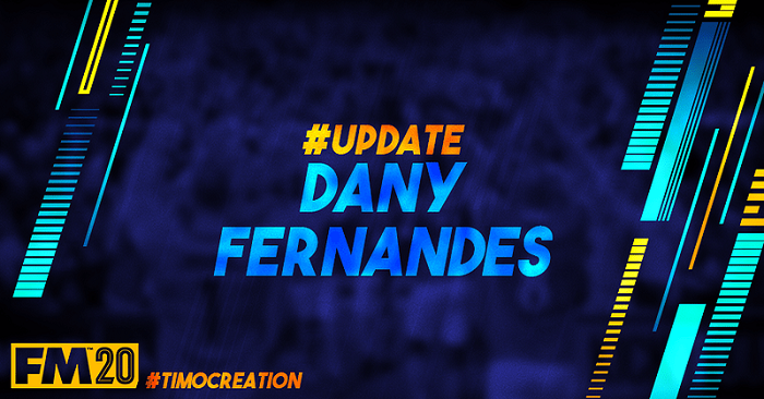 [Free / Real Player] Dany Fernandes