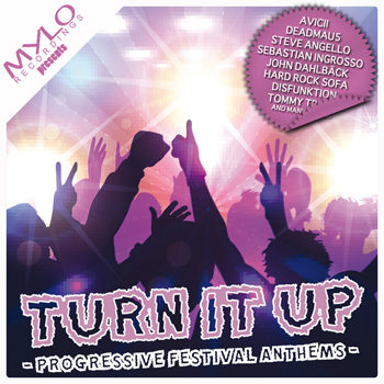 Turn It Up: Progressive Festival Anthems