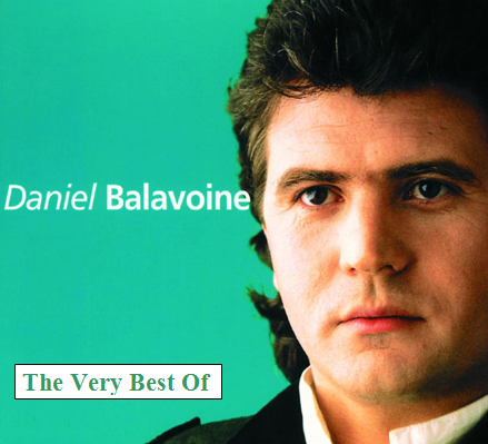 Daniel Balavoine - The Very Best Of [Multi]