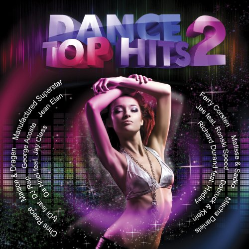 Dance Top Hits Volume 2