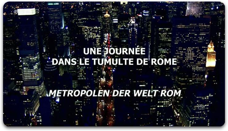 [Multi] Une Journée Dans Le Tumulte De E03 : Rome [FRENCH | HDTV]