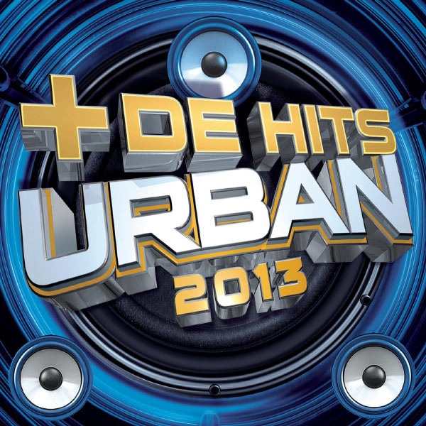 Plus De Hits Urban 2013