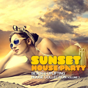 Sunset House Party Vol 3