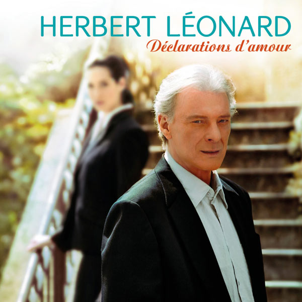 Herbert Léonard - Déclarations d'amour (2012) |Mp3 |Multi