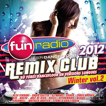 Fun Radio - Fun Remix Club Winter - 2012 Vol 2