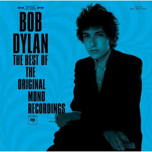 Bob Dylan - The Best Of The Original Mono Recordings [Multi]
