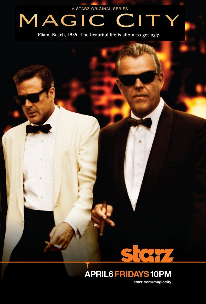 Magic city (2012) [Saison 01 FRENCH] [E01 a E08/8] BDRIP + 720p + 1080