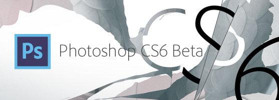 Adobe PhotoShop CS6 13.0 Beta  [UL](exclue)