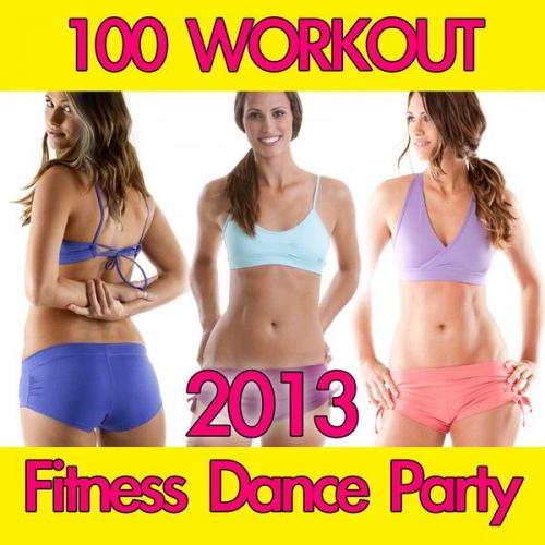 100 Workout Fitness Dance Party (2013)