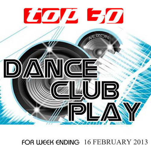 Top 30 Dance Club Play (16.02.2013)