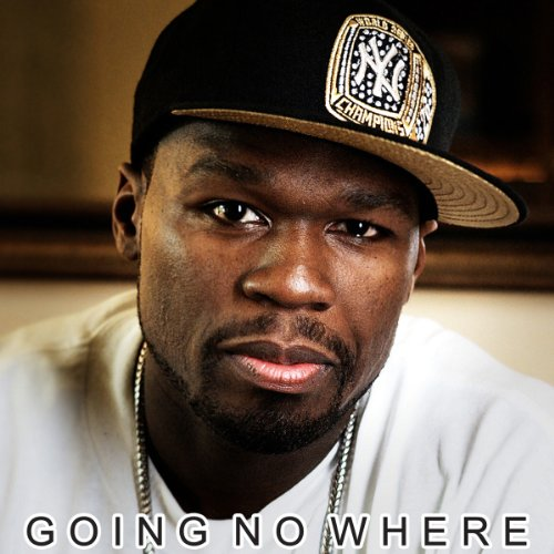 50 Cent - Going No Where (2013) [MULTI]