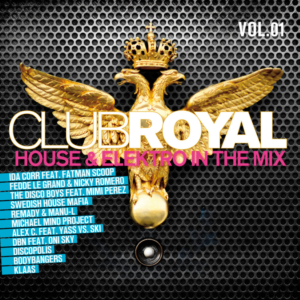 VA -  Club Royal Vol. 1 - House & Elektro In The Mix (2013) [MULTI]
