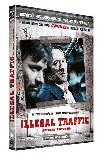Illegal Traffic [FRENCH DVDRiP] | Multi Liens