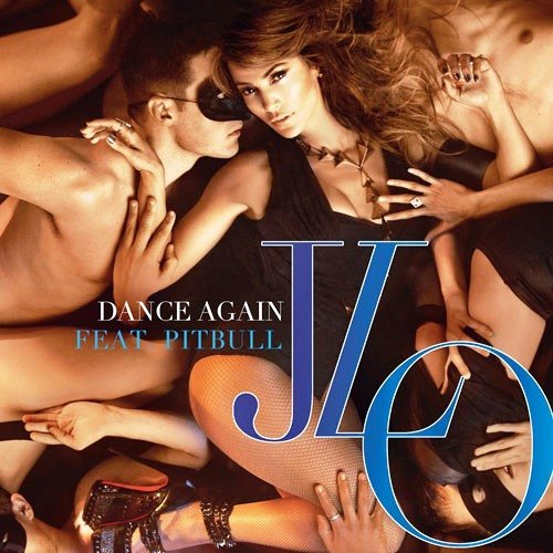 Jennifer Lopez Dance Again [PROMO.CDR.FLAC.2012]