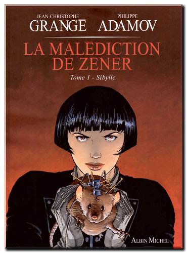 La malediction de Zener - 3 Tomes
