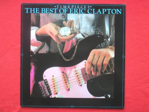 Eric Clapton - Timepieces - The Best Of Eric Clapton [FLAC] [MULTI]