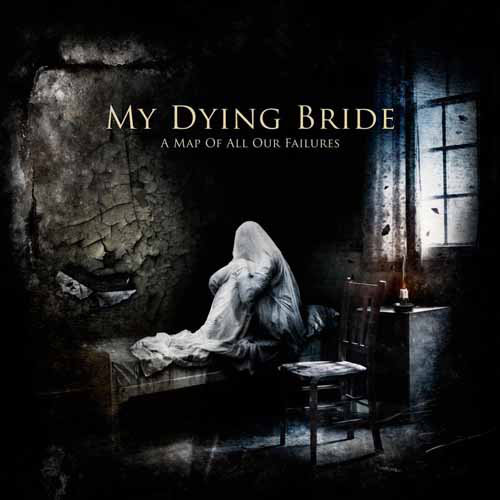 My Dying Bride - A Map of All Our Failures (2012) [MULTI]