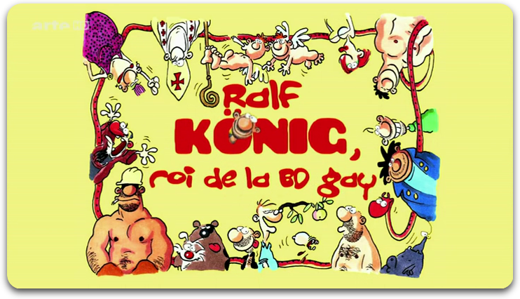 [Multi] Ralf König Roi De La BD Gay [FRENCH | HDTV]