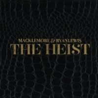 Macklemore & Ryan Lewis - The Heist  [MULTI]