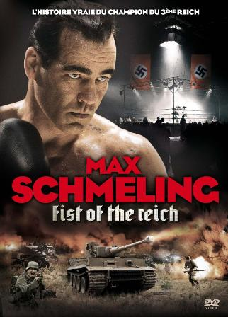 Max Schmeling Fist Of The Reich 2010 [LiMiTED] [FRENCH] [DVDRiP] [MULTI]