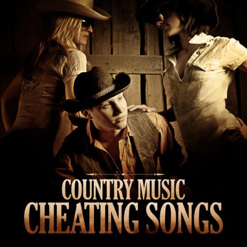 Country Music Cheating Songs