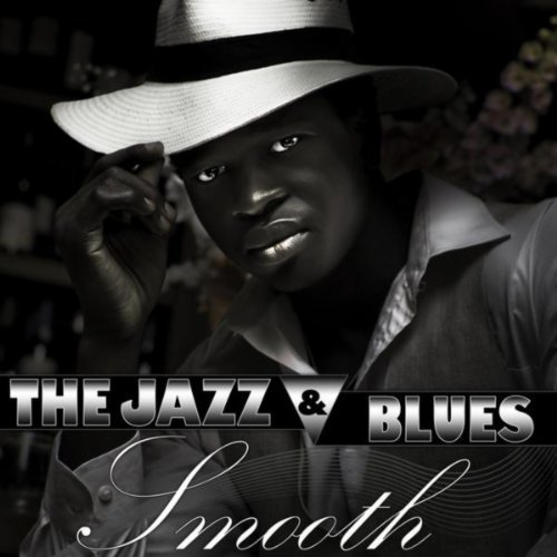 The Jazz & Blues Smooth (2013)