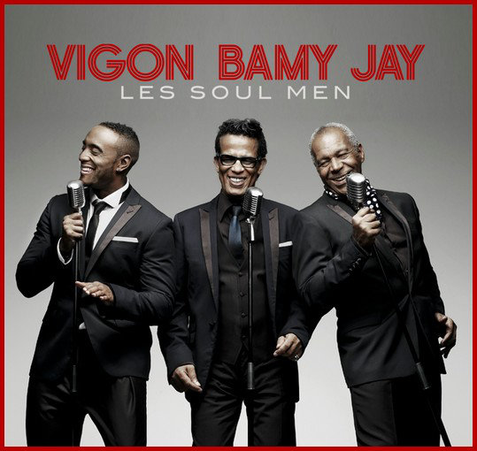 Vigon Bamy Jay - Les Soul Men (2013)