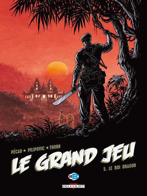 Le Grand Jeu Tome 5 : Le Roi Dragon