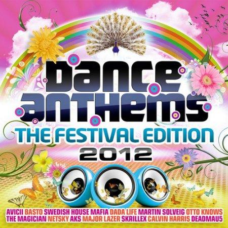 Dance Anthems-The Festival Edition 2012