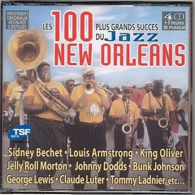 Les 100 Plus Grands Succès Du Jazz New Orleans [Multi]
