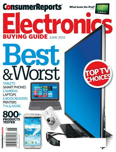 Consumer Reports: �lectronique Guide d achat Juin 2013 (USA)