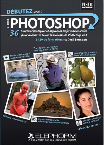 Elephorm - debutez avec photoshop CS6 gratuitement