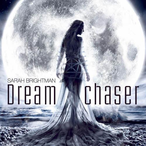 Sarah Brightman - Dreamchaser (2013) [Multi]