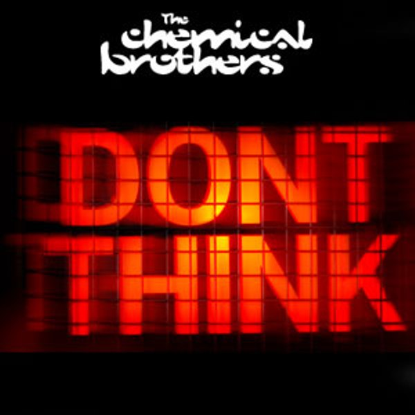 The Chemical Brothers - Dont Think (2012) [MULTI]