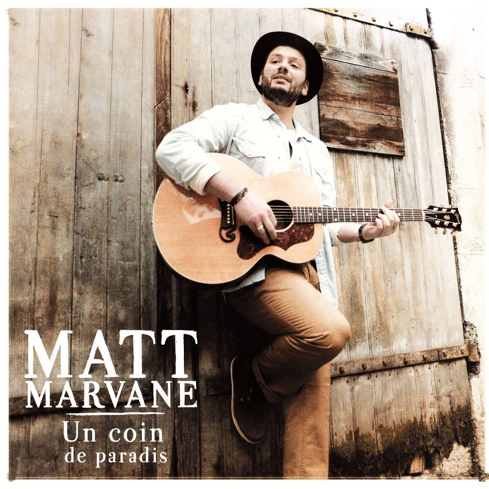 Matt Marvane - Un Coin De Paradis