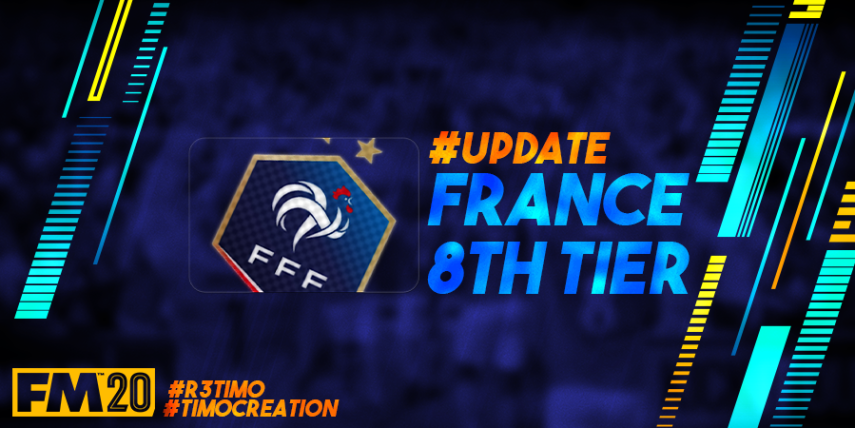 Football Manager 2020 League Updates - [20.4.0] France (D8) Régional 3 - By @Timo@