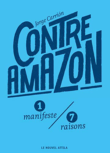 Contre Amazon - Jorge Carrión (2019)
