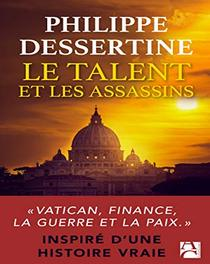 Le talent et les assassins - Philippe Dessertine (2020)