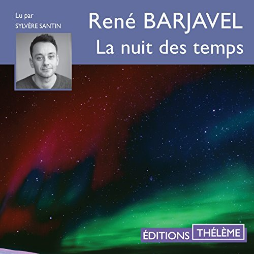 RENÉ BARJAVEL - LA NUIT DES TEMPS [2018] [MP3-128KB/S]